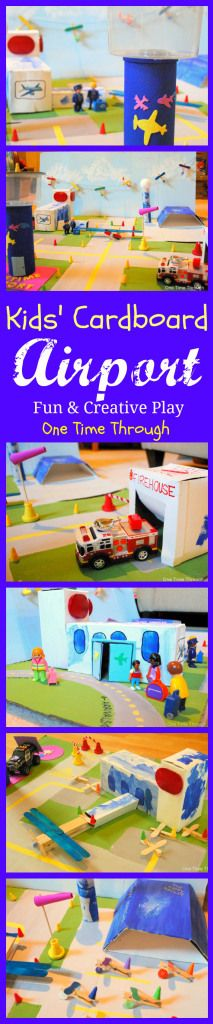 Kids' Cardboard Airport: Fun and Creative Play for Little Ones {One Time Through} #kids #airplanes #creativity
