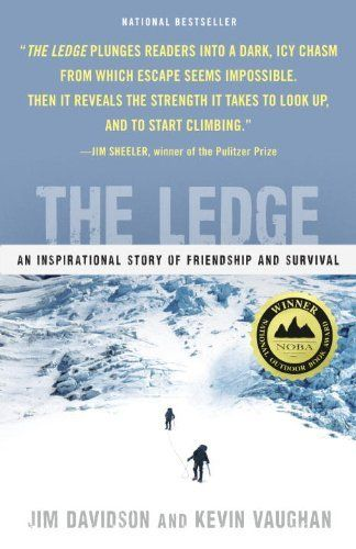 A Mount Rainier climbing accident that is sad and amazing, I loved it :-}    The Ledge: An Inspirational Story of Friendship and Survival by Jim Davidson,