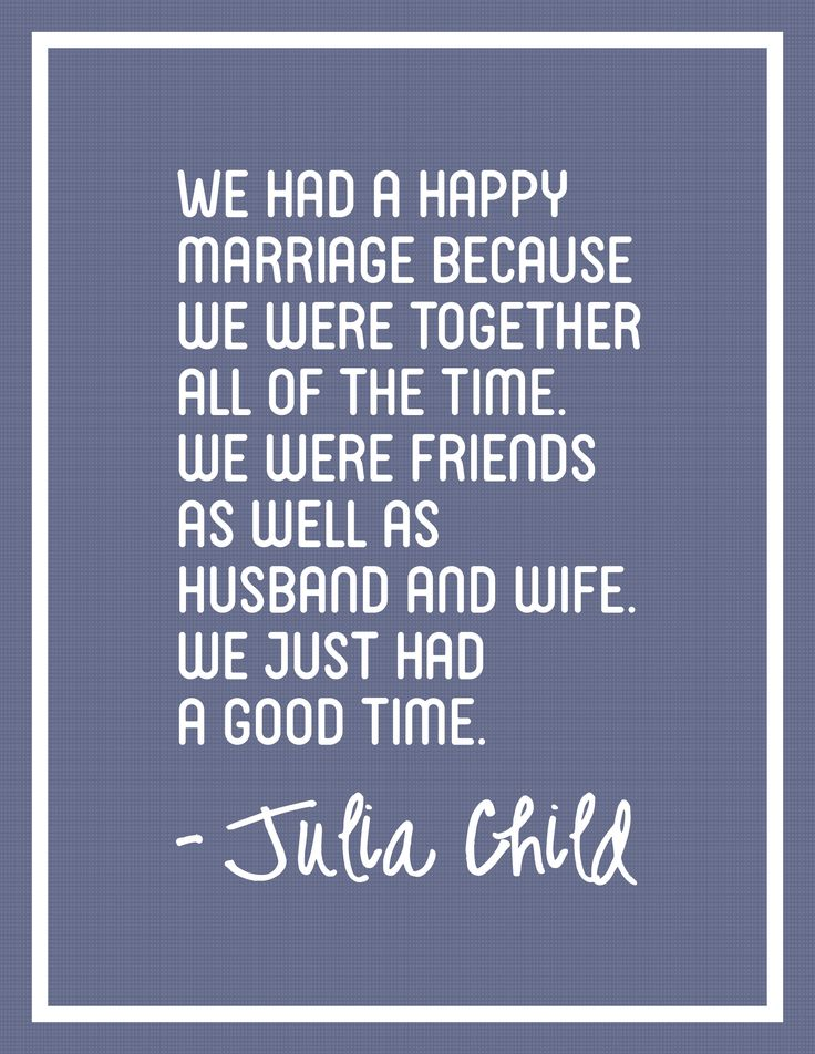 Julia Child Quote On Marriage