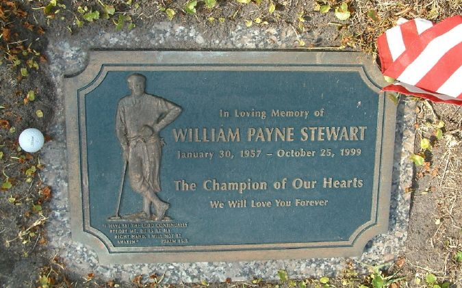 William Payne Stewart, 1957-1999 (cause of death: Plane crash) ~ Buried at D. Phillips Cemetery, Orlando, Florida * Golfer