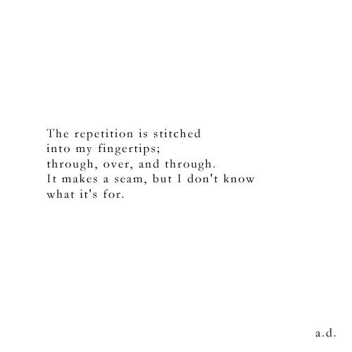 "repetition / seam, a.d.  ""originally posted as a tweet on my twitter @alicevanduuren  """