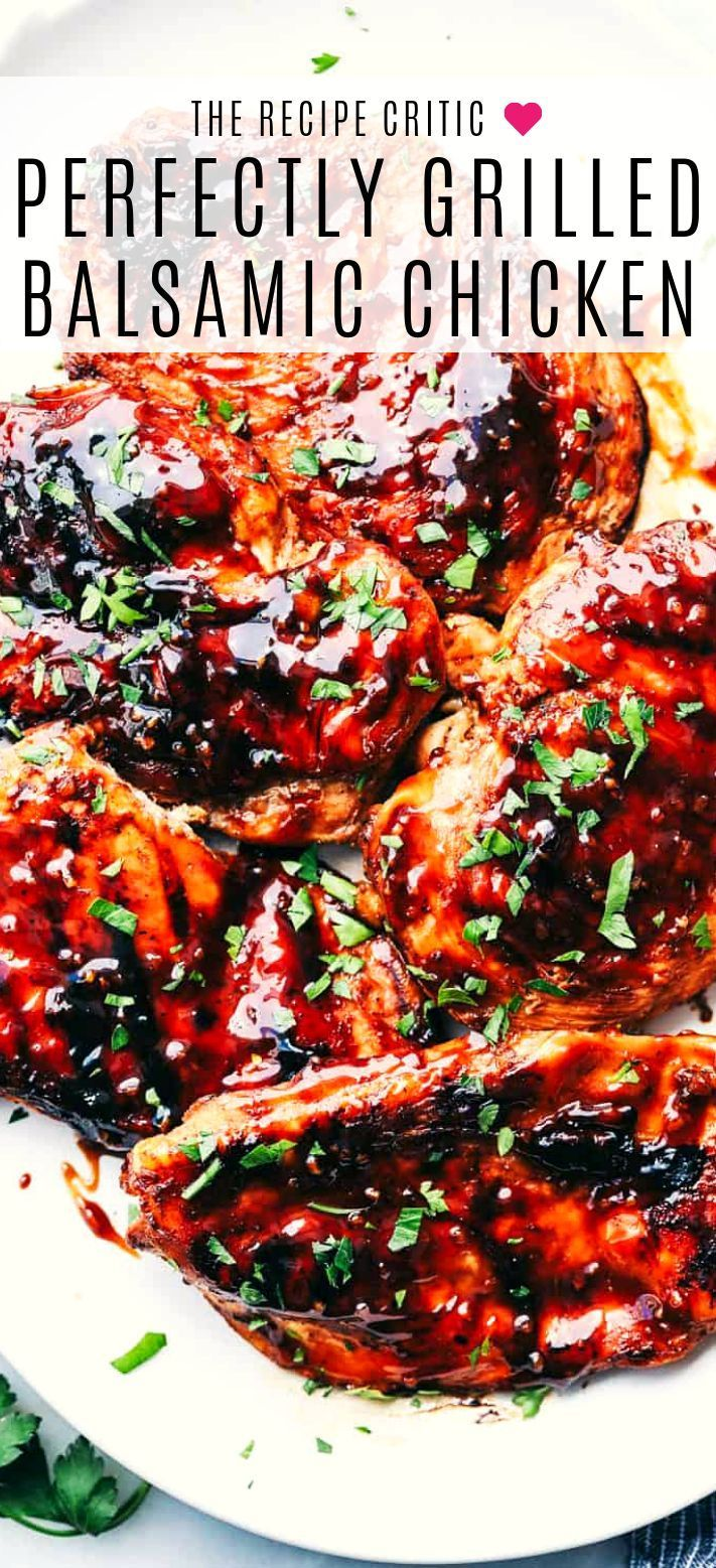 Grilled Honey Balsamic Chicken Is Tender Chicken Marinated In A Sweet And Savory Honey Balsamic Honey Balsamic Chicken Grilled Chicken Recipes Balsamic Chicken