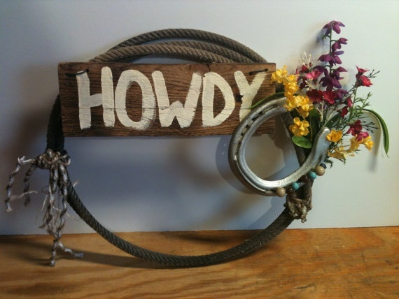 Authentic Used Team Roping Rope HOWDY Wreath by SVMwesterndecor, $45.00... ef 45 bux, I'm making it.