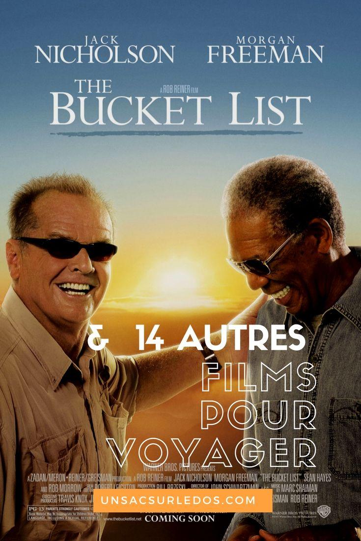 The Bucket List (ou Sans plus attendre) : un film qui m'a beaucoup touché par son histoire et le concept de bucket list qu'il m'a permis de découvrir : à voir !!!  Il fait partie de ces films qui nous permettent de voyager à travers le monde depuis notre canapé ! Voici mes coups de coeur cinéma avec mes 15 meilleurs films pour voyager !
