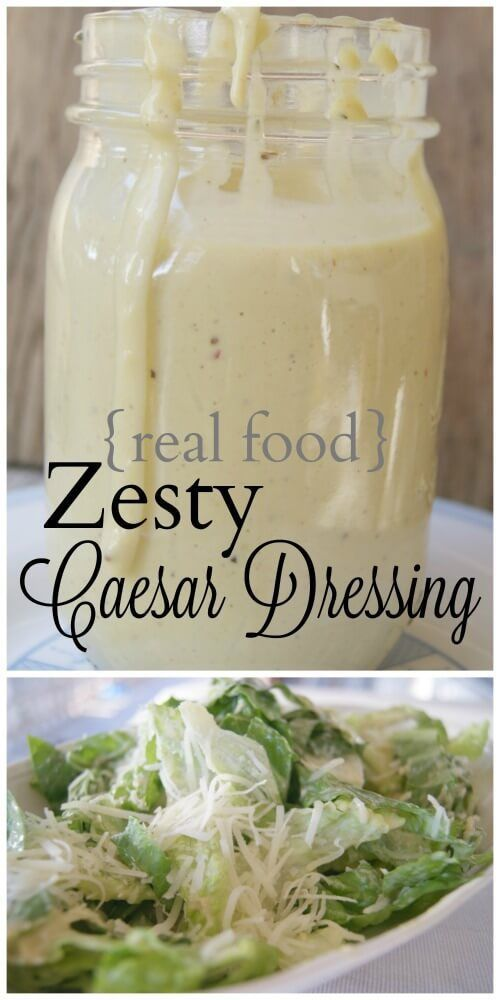 Real Food Zesty Caesar Salad Dressing - no more junk in your salad. Make your own. Click to get the easy recipe NOW.