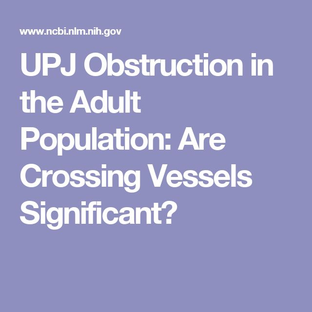 UPJ Obstruction in the Adult Population: Are Crossing Vessels Significant?