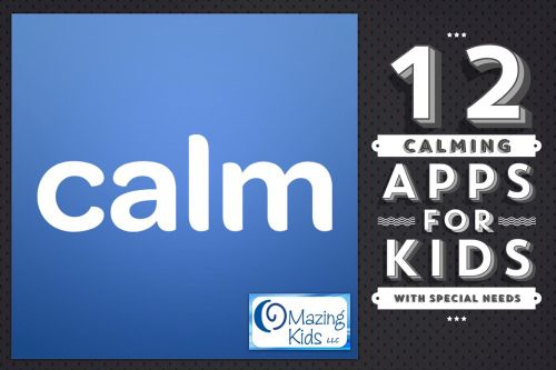 12 calming apps for kids with special needs