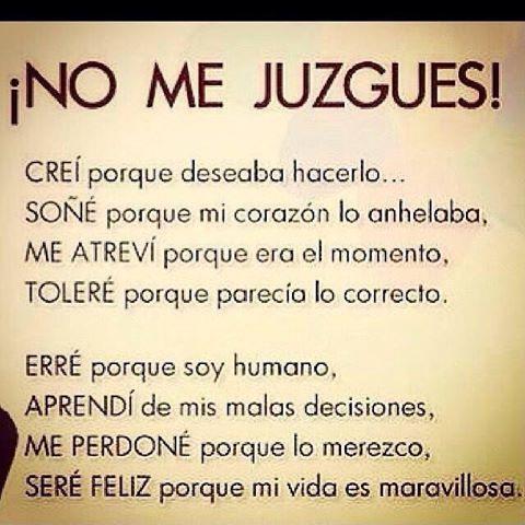 No me juzgues!
