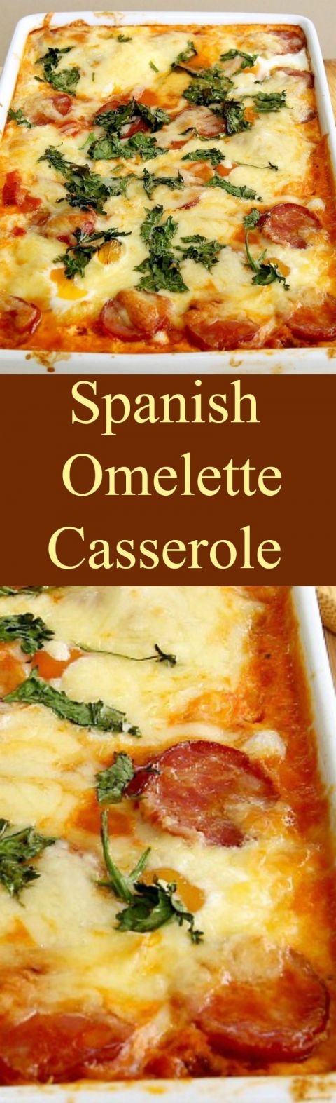 Spanish Omelette Casserole. A very easy and flexible baked casserole ...