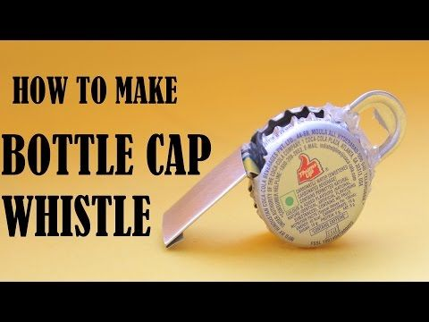 How to Make a Whistle With cococola or Beer Bottle-Caps! - YouTube