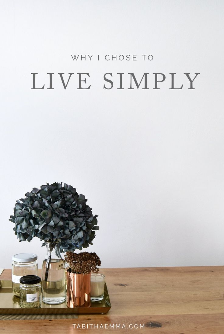 Why I Chose to Live Simply. Simplifying my lifestyle for happiness and less pressure