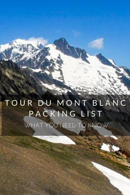Tour du Mont Blanc Packing List: What You Need to Bring
