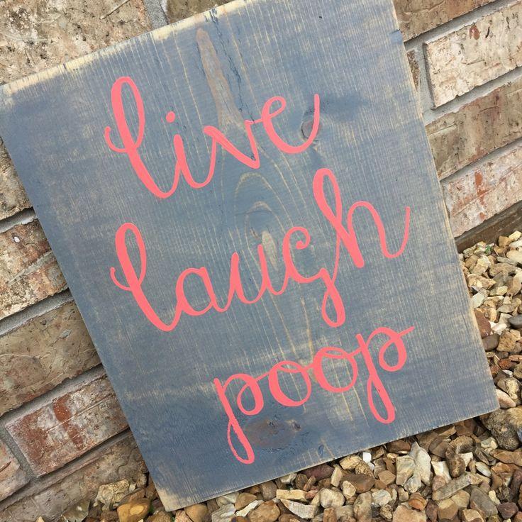 Funny Bathroom Sign, Live Laugh Poop, Guest Bathroom Sign