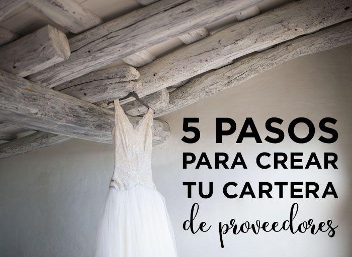 Tan importante como conseguir clientes es crear una buena cartera de proveedores de boda. Si quieres saber cuáles son los 5 pasos que debes dar para crear tu cartera de proveedores pincha en la foto y lee el post.