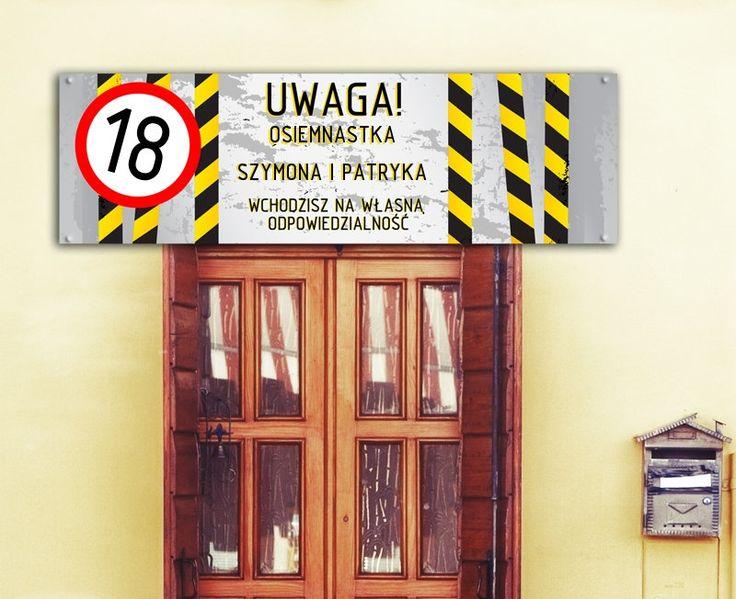 Personalizowany baner wskaże wszystkim gościom miejsce, w którym odbywa się osiemnastka