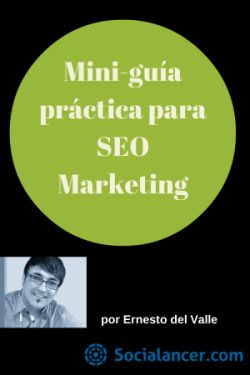 Mini-guía práctica de SEO Marketing: 15 factores que deberías optimizar
