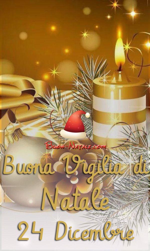 Belle Immagini Di Natale.Buona Vigilia Di Natale 24 Dicembre Immagini Belle Buon Natale Com Vigilia Di Natale Natale Buon Natale