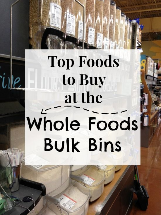 Top Foods to Buy from the Bulk Bins at Whole Foods: Has some great tips for maximizing savings!