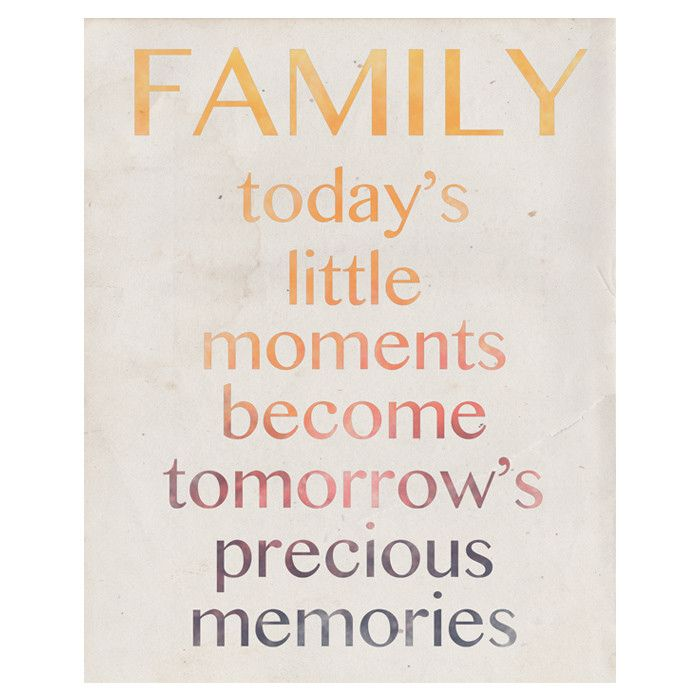 8 Best Images About Family Memories Quotes On Pinterest