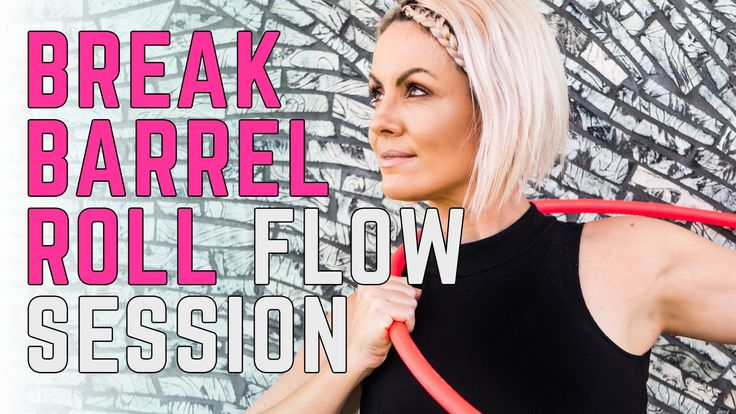 Hoop Dance Sequence : Break & Barrel Roll Flow Session - YouTube