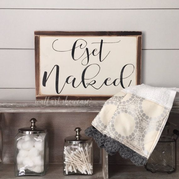 Get Naked Painted Wood Sign - Bathroom Decor- Wood sign - Distressed Rustic…