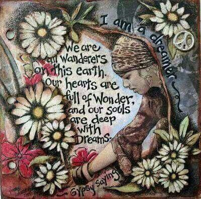 ☮ American Hippie ☮ Gypsy Proverb