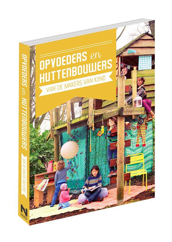 Opvoeders en Huttenbouwers boek (van Kiind)