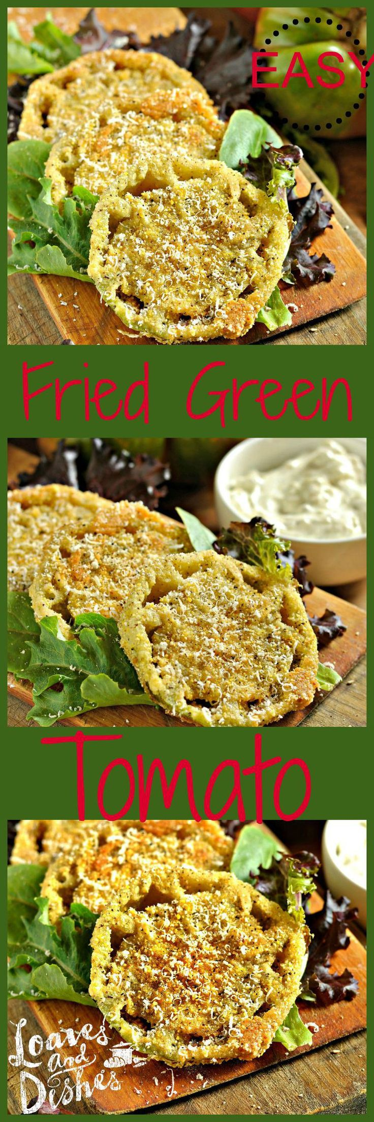 Need the best recipe for Fried Green Tomatoes?  Here it is!  Complete instructions @loavesanddishes.net