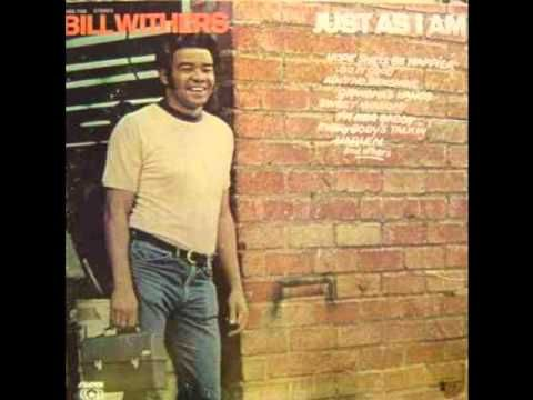 Grandma's Hands by_Bill Withers  Just As I Am (1971)