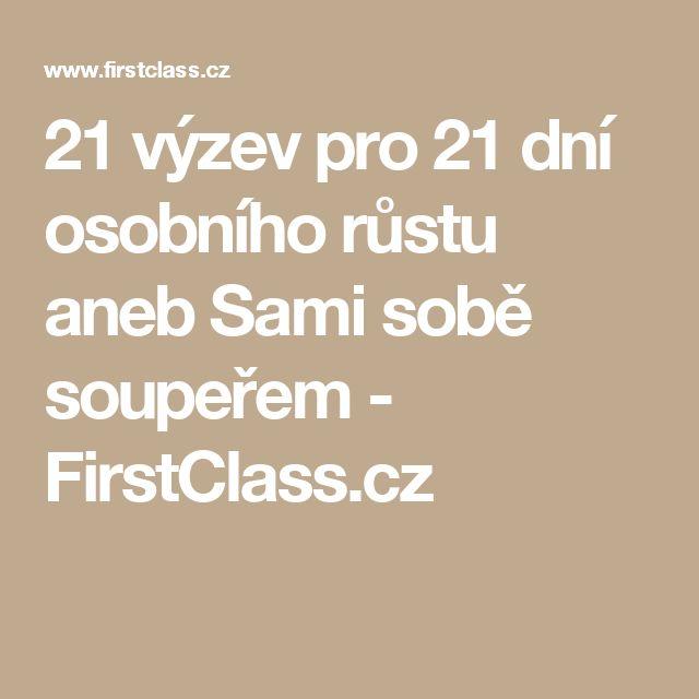 21 výzev pro 21 dní osobního růstu aneb Sami sobě soupeřem - FirstClass.cz