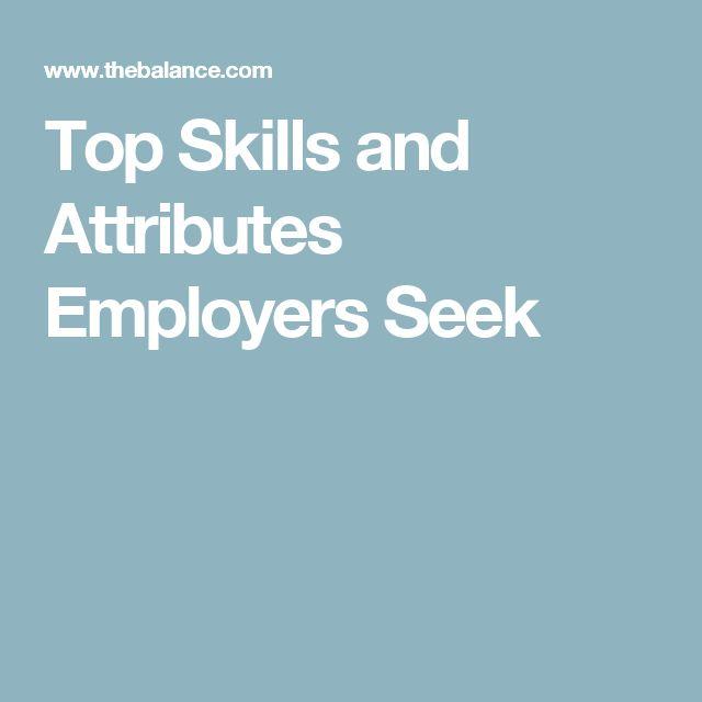Top Skills and Attributes Employers Seek