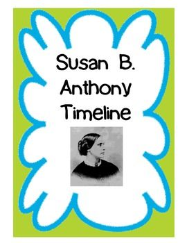 Cut-n-paste timeline activity for Susan B. Anthony with 10 important dates from her life. Students match up the event with its year of occurance. Aligned with Georgia's third grade S.S. GPS. Answer key included.Looking for more Susan B. Anthony activities?