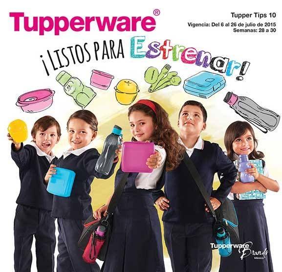 Catalogo Tupperware 10  Vigencia:06 de Julio al 26 de Julio 2015 Tupperware Tampico https://www.facebook.com/TupperwareTampicoClaridad