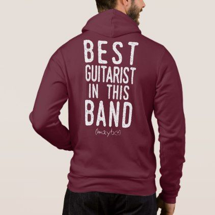 Best Guitarist (maybe) (wht) Hoodie - metal style gift ideas unique diy personalize