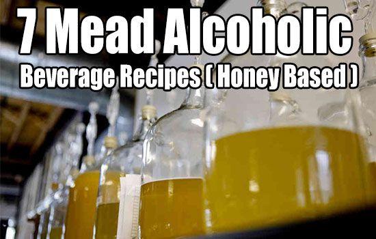 7 Mead Alcoholic Beverage Recipes ( Honey Based ) homesteading, how to, diy, alcohol, recipe, recipes, mead recipe, how to make mead wine, mead alcohol,