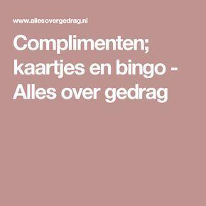 Complimenten; kaartjes en bingo - Alles over gedrag