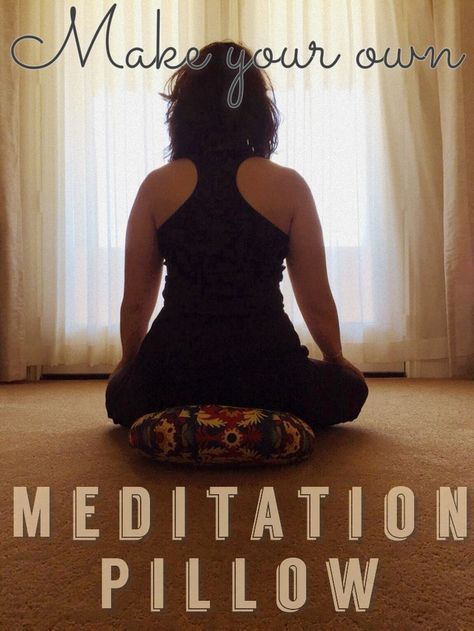 How to Make Your Own Meditation Pillow | Your Buddhi | DIY totally doable!