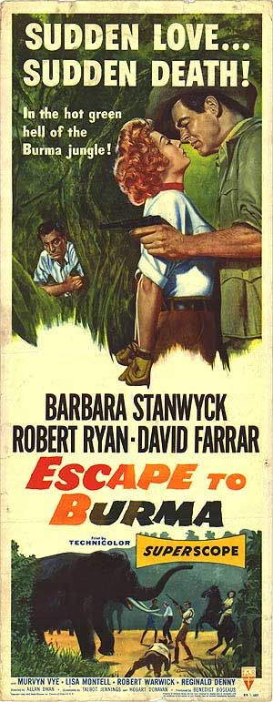 ESCAPE TO BURMA (1955) - Barbara Stanwyck - Robert Ryan - David Farrar - Murvyn Vye - Lisa Montell - Robert Warwick - Reginald Denny - RKO-Radio Pictures - Insert Movie Poster.