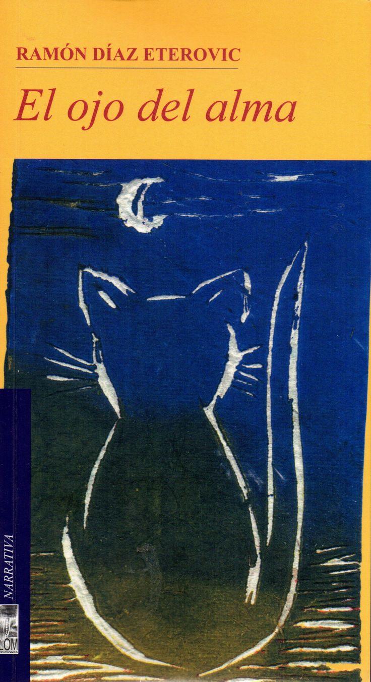 El ojo del alma, (2000). 7ª - Saga del detective Heredia. Ramón Díaz Eterovic