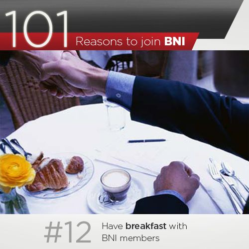 Breakfast is the most important meal of your day. Make it even more worthwhile by having your breakfast with BNI members over some business networking and great relationship building. What say?  One of the best reasons to join BNI today --> http://bit.ly/BNIgetinvited