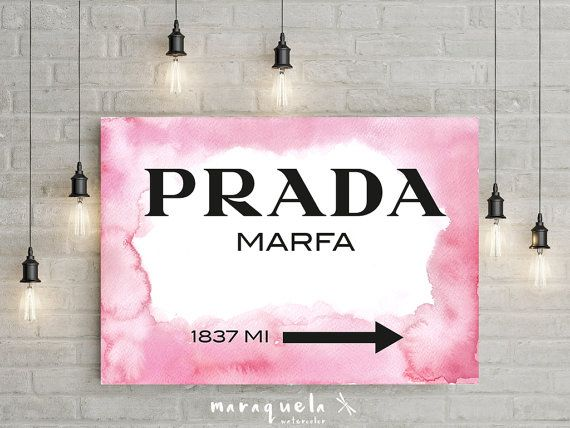 Prada Marfa Inspired Wall Art Poster Prada Marfa Sign by Maraquela