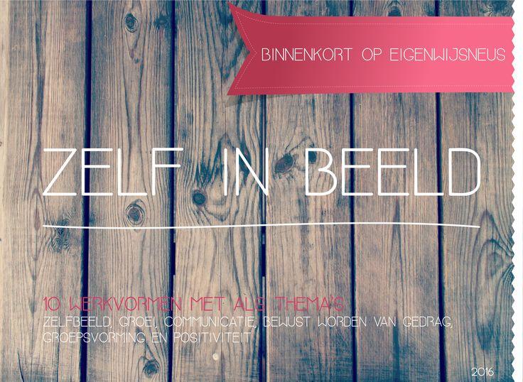 Houd www.eigen-wijsneus.nl de komende tijd in de gaten en bemachtig je eigen kopie van ' Zelf In Beeld ' - een digitale verzameling van 10 werkvormen om in de klas te werken aan de sociale en emotionele ontwikkeling van jongeren! #werkvormen #eigenwijsneus #omgangskunde #sociaalemotioneleontwikkeling #groepsvorming #samenwerken #communicatie