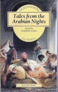 Tales from the Arabian Nights edited by Andrew Lang, paperback, 1993, Wordsworth. 424 pages.