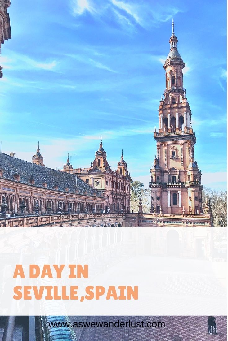 How To Spend A Day Visiting Seville Spain Visiting Some Of The Best Main Attractions Seville Has To Offer Within Walking Dista Spain Seville Spain Andalusia