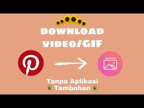 Cara Download Video Di Pinterest Tanpa Aplikasi Tambahan Youtube Video Cara Menggambar Aplikasi