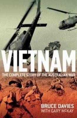 For Australians, Vietnam remains one of the most difficult - and controversial - wars we have fought. On the fiftieth anniversary of Australia's first involvement comes Vietnam: The Complete Story of the Australian War, for anyone who wishes to understand why Australia went to war, and who wants to make sense of the intensely unrelenting warfare.