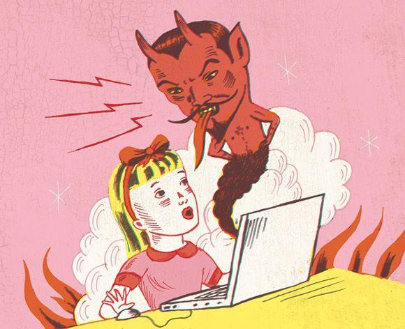 Satan and the internet.