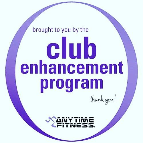 Don T Forget About The Club Enhancement Is Due This Month This Program Ensures We Can Provide Our Members New Anytime Fitness Self Improvement Morehead City