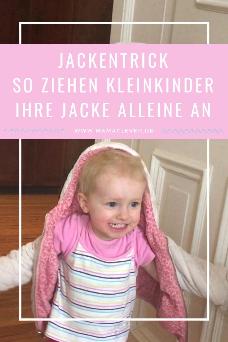 Wie Kleinkinder selbst ihre Jacke anziehen können