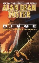 Dirge(Book 2 Founding of the Commonwealth) by Alan Dean Foster